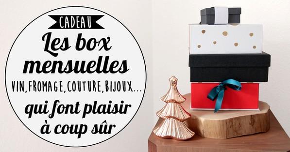 liste des box mensuelles par abonnement parfaites en idée cadeau (beauté, mode, diy, food, déco...)